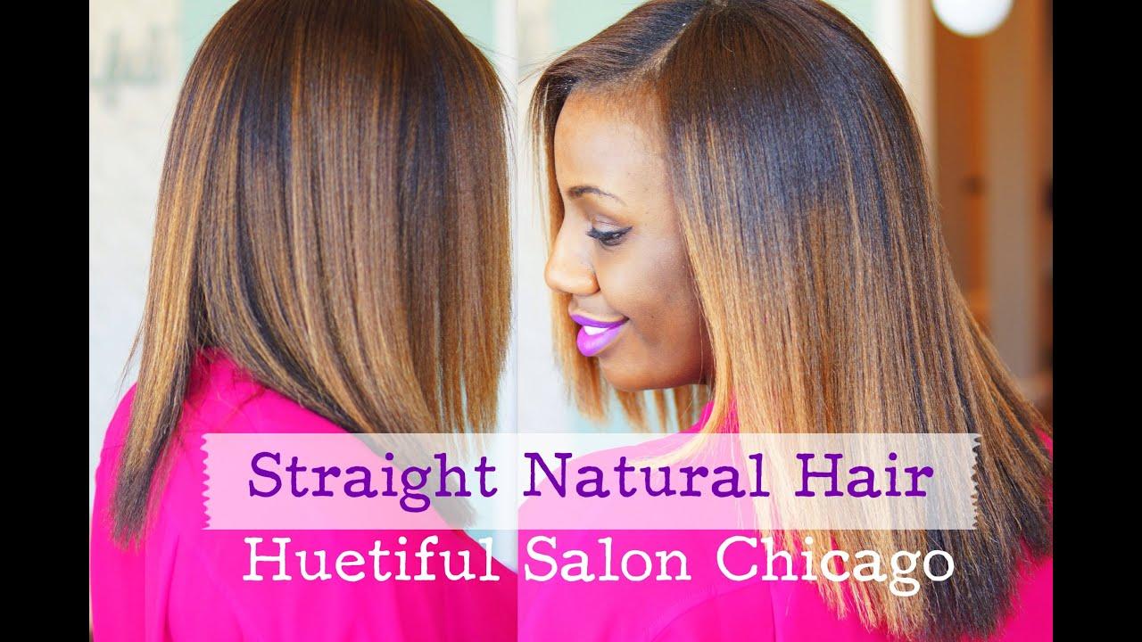 Straight Natural Hair at Huetiful Salon Chicago - YouTube