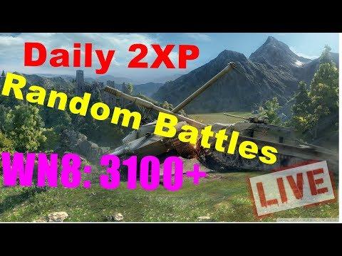 [LIVE] World of Tanks - Daily 2 XP Random Battles WN8: 3100+