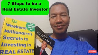7 Steps to be a Real Estate Investor
