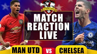 Chelsea SLAP Manchester United | Manchester United 1-3 Chelsea Live Match Reaction
