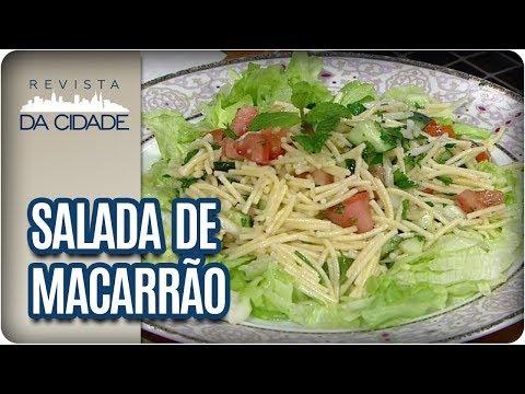 Receita De Salada De Macarrão - Revista Da Cidade (29/11/2017)