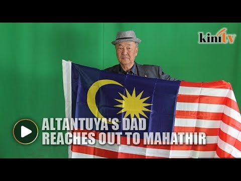 On polling eve, Altantuya's dad reaches out to Mahathir