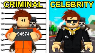 CRIMINAL To CELEBRITY In Roblox Brookhaven..