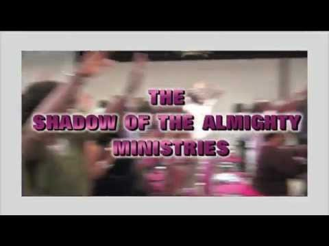 the shadow of the almighty ministries