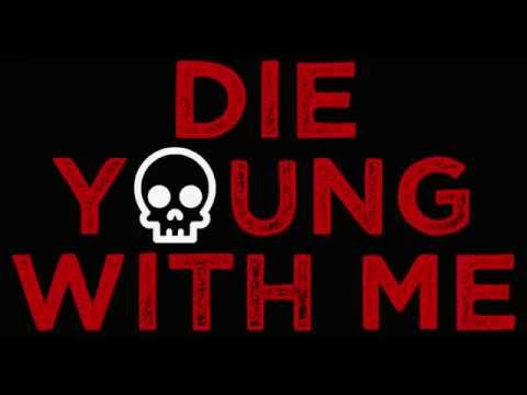 DIE YOUNG WITH ME by Rob Rufus