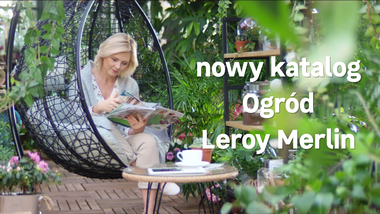 Katalog Ogrod 2019 Leroy Merlin Youtube