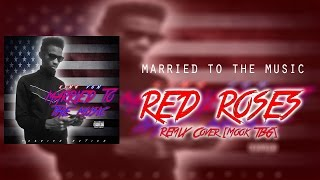 King Von • Red Roses [Mook Red Roses Cover] | #RIPSpeakerKnockerz