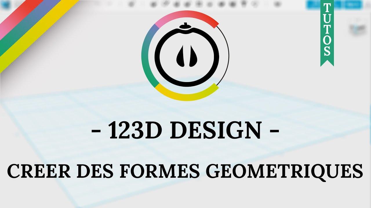 Connu Tuto] – 123D Design – Créer des formes géométriques avec la  JT56