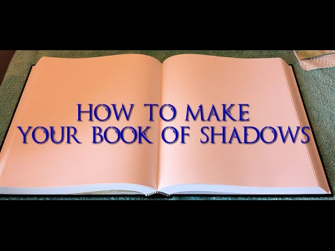 How To Make A Book Of Shadows - Part 1