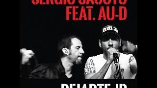 SERGIO SACOTO & AU-D - DEJARTE IR