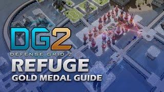 #15 REFUGE Gold Medal - Defense Grid 2