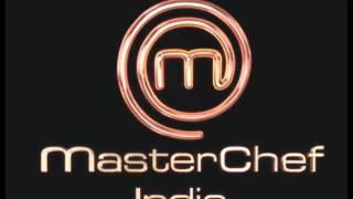 Masterchef india title song.wmv