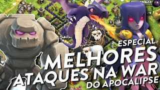 MELHORES ATAQUES NA WAR - CLASH OF CLANS - CLÃ APOCALIPSE