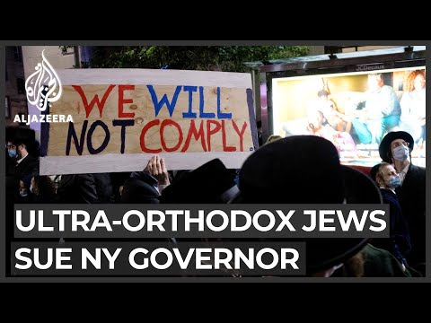 Ultra-Orthodox Jewish Groups Sue NY Governor Over COVID-19 Curbs