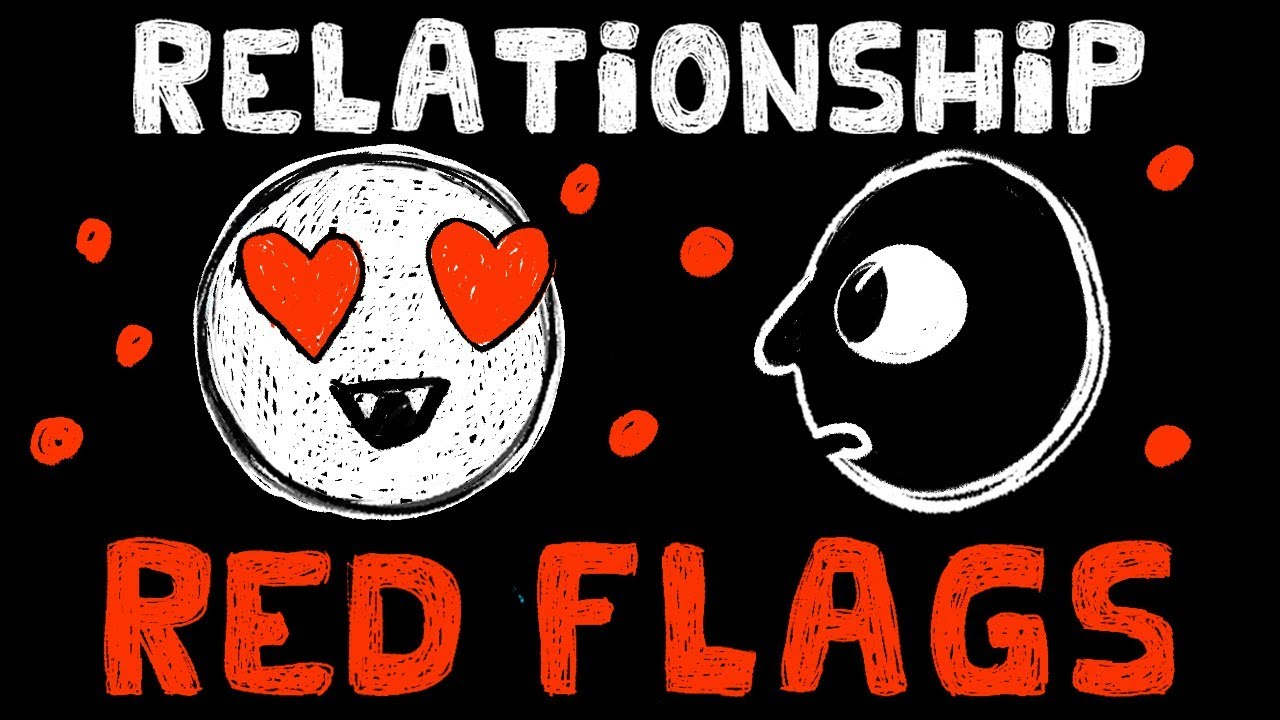 Relationship red flags for guys