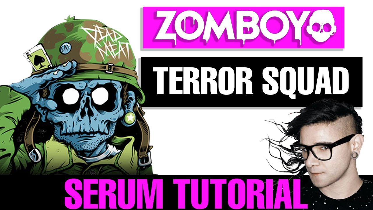 How To Make: Zomboy - Terror Squad Serum Tutorial & Drop Remake [Free  Download]