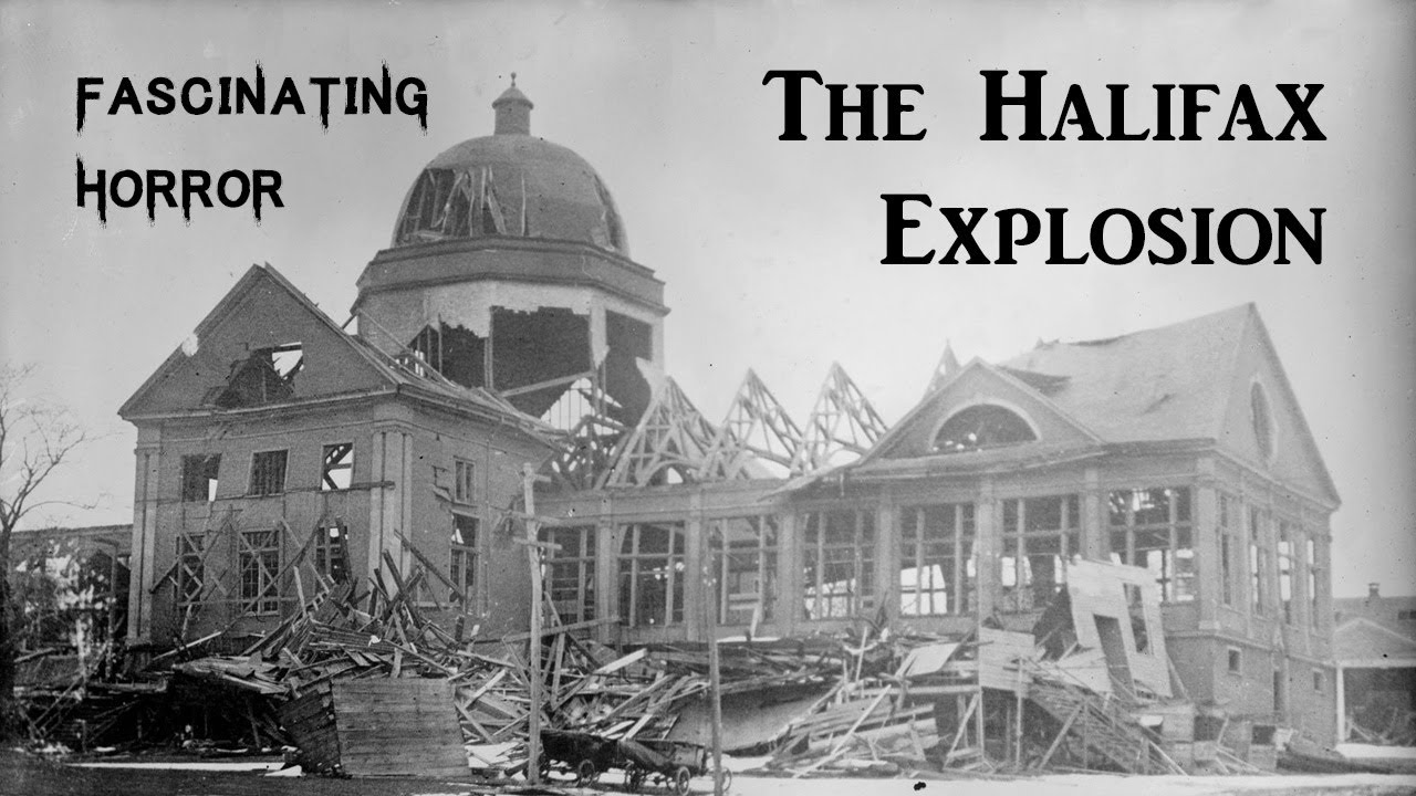 The Halifax Explosion   Historic Disaster Documentary   Fascinating Horror