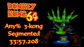 Any% 3-kong Segmented Speedrun in 33:57.208 (Commentated) | Donkey Kong 64