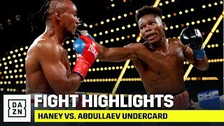 HIGHLIGHTS | Haney vs. Abdullaev Undercard