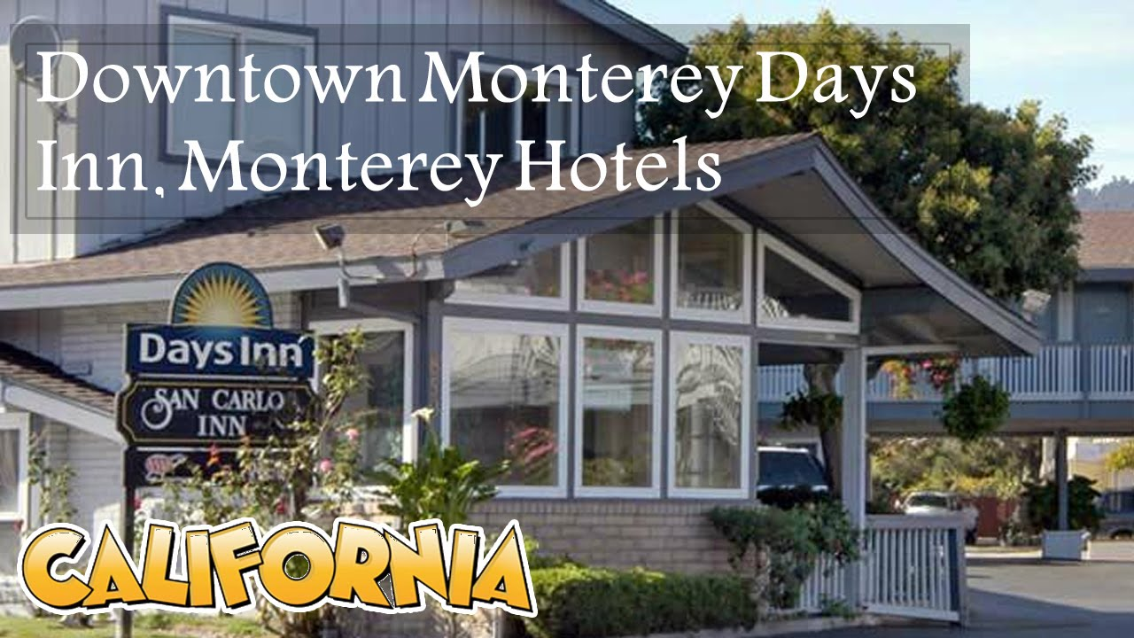 Downtown Monterey Days Inn Hotels California