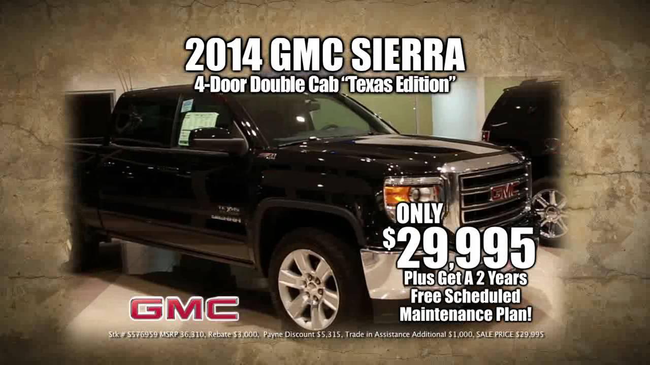 2014 gmc sierra texas edition payne weslaco motors for Payne motors weslaco tx