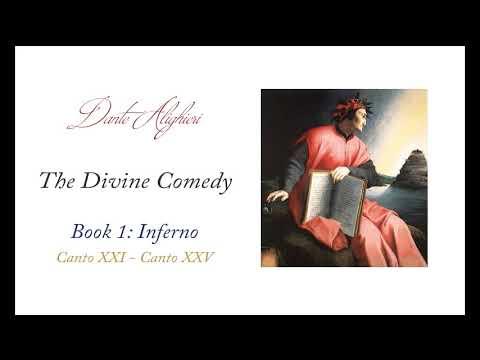 Dante's Divine Comedy: The Inferno, Canto XXI - Canto XXV