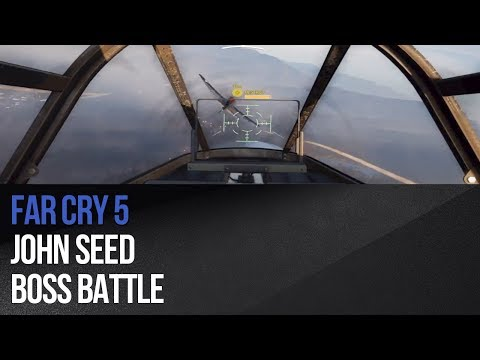Far Cry 5 - John Seed boss battle
