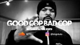 Ice Cube - Good Cop Bad Cop (Instrumental) | (reprod. by WTG)