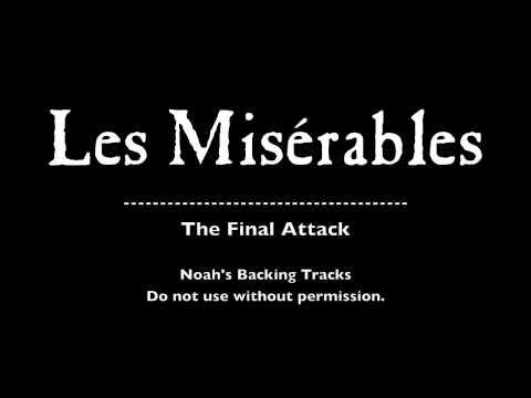 34. The Final Battle - Les Misérables Backing Tracks (Karaoke/Instrumentals)