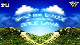 Spale feat. Bladde - Srce lava (prod. by NXA)
