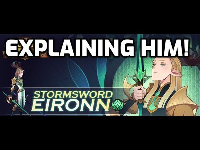 Eironn - How He Works!