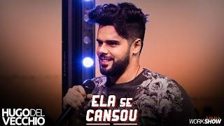 Hugo Del Vecchio - Ela Se Cansou - IG: @hugodelvecchio thumbnail