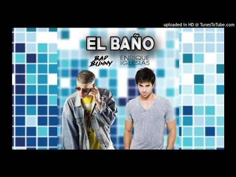 96 BPM Enrique Iglesias Ft. Bad Bunny - El Baño (Intro Special)