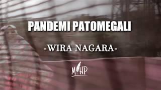 Puisi Wira Nagara (Pandemi Patomegali) suara Mihp
