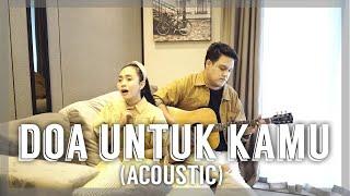 Download DOA UNTUK KAMU (ACOUSTIC SESSION) | TUHAN DIA SEDANG BERJUANG