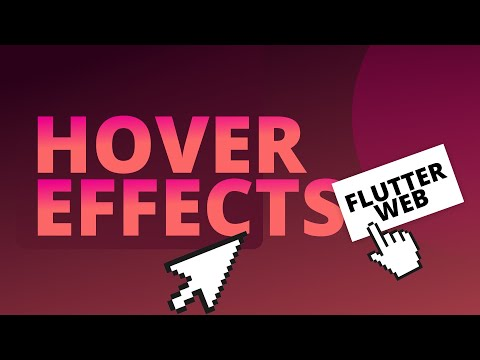 Hover Effects in Flutter Web Using Flutter Extensions
