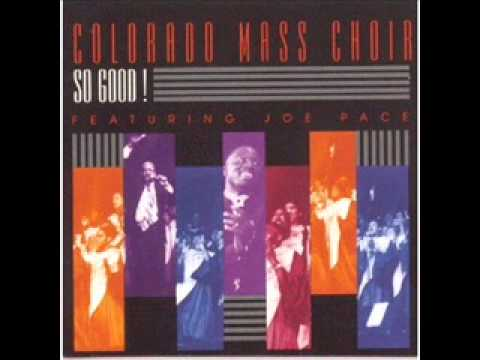 Colorado Mass Choir Featuring Angelo & Veronica-Yes, He Loves Me