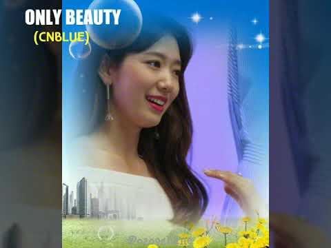 [Park Shin Hye] ONLY BEAUTY - CNBLUE