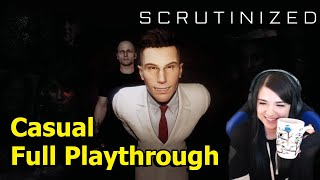 Scrutinized - Casual Mode Full Playthrough!