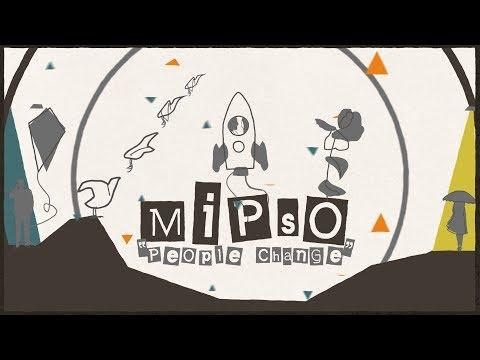 Mipso - People Change (Animated Video)