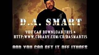 """ D.A. Smart "" Who's The Boss "" (Phuck Yo Couch)"