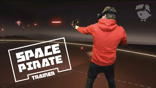Space Pirate Trainer Mixed Reality