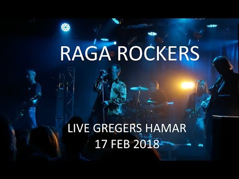 RAGA ROCKERS live @ Gregers Hamar 17. feb 2018