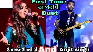 Oporadhi hindi version Shreya Ghoshal and Arjit shing