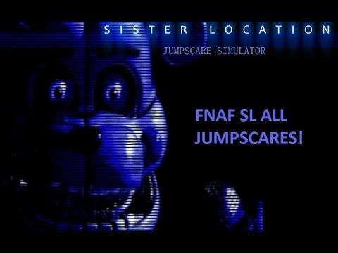 FNAF Sister Location JUMPSCARE SIMULATOR