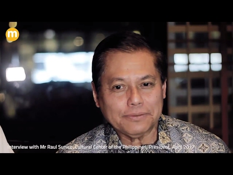 Interview with Mr Raul Sunico, Cultural Center of the Philippines, President
