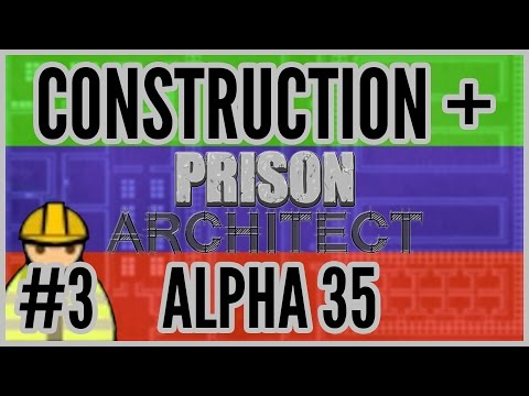 Hard Yard = Construction + Prison Architect [Alpha 35] #3