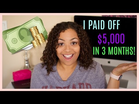 HOW I PAID OFF OVER $5,000 OF DEBT IN 3 MONTHS!