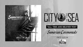 CITY IN THE SEA - All This And Heaven Too