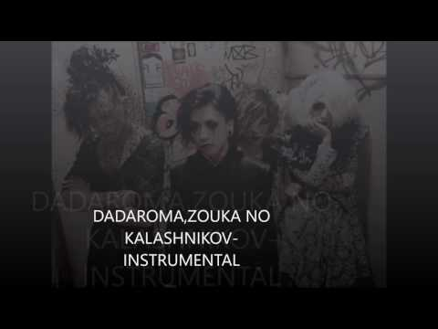 DADAROMA- ZOUKA TO KALASHNIKOV-INSTRUMENTAL